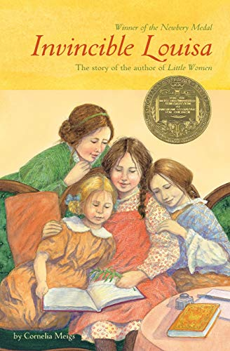 [Invincible Louisa: The Story of the Author of Little Women]