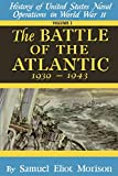 History of United States Naval Operations in World War II: The Battle of the Atlantic: September 1939-May 1943