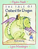 The Tale of Custard the Dragon - book cover picture