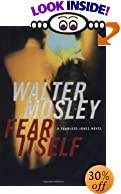 Fear Itself: A Fearless Jones Novel by  Walter Mosley (Author) (Hardcover - July 2003) 