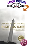 Right as Rain: A Novel [BARGAIN PRICE] by  George P. Pelecanos (Hardcover - February 2001)