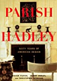 Parish-Hadley: Sixty Years of American Design - book cover picture
