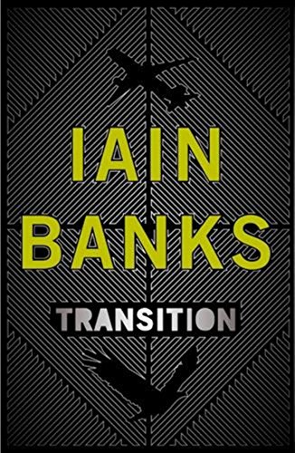 Transition, by Banks, Iain