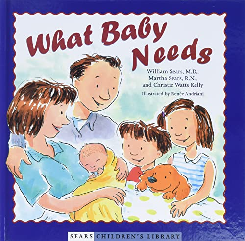 What Baby Needs by Sears and Kelly