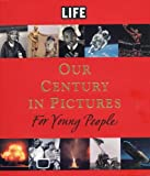 Book Cover: The Century For Young People by Richard B. Stolley