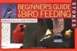 Stokes Beginner's Guide to Birdfeeding