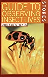 Stokes Guide to Observing Insect Lives - book cover picture