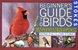 Stokes Beginner's Guide to Birds : Eastern Region (Stokes Field Guide Series) - book cover picture