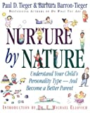 Nurture by Nature : Understand Your Child's Personality Type - And Become a Better Parent - book cover picture