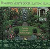 Rosemary Verey Good Planting Plans  by Rosemary Verey