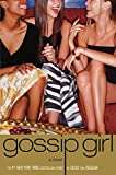 Gossip Girl #1 : A Novel by Cecily von Ziegesar (Gossip Girl) - book cover picture