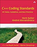 C++ Coding Standards: 101 Rules, Guidelines, And Best Practices