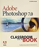 Adobe Photoshop 7.0 Classroom in a Book - book cover picture