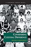 Considering Cultural Difference (A Longman Topics Reader) (Longman Topics)