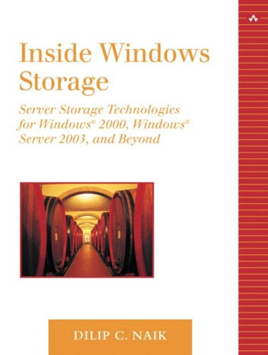 Inside Windows Storage: Server Storage Technologies for Windows Server 2003 Win