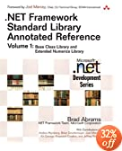 Book of the month: .NET Framework Standard Library Annotated Reference, Volume 1: Base Class Library and Extended Numerics Library, 1/e