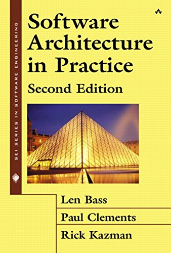 Software Architecture in Practices (SEI Series in Software Engineering)