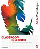 Adobe Photoshop CS Classroom in a Book (Classroom in a Book)
