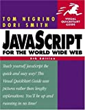 JavaScript for the World Wide Web: Visual QuickStart Guide, Fifth Edition - book cover picture
