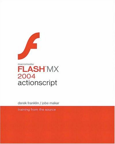 Book Cover: Macromedia Flash MX 2004 ActionScript : Training from the Source