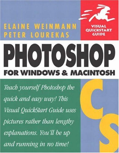 Photoshop CS for Windows & Macintosh - Elaine Weinmann, Peter Lourekas