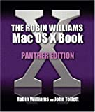 The Robin Williams Mac OS X Book, Panther Edition