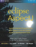 Eclipse AspectJ : Aspect-Oriented Programming with AspectJ and the Eclipse AspectJ Development Tools