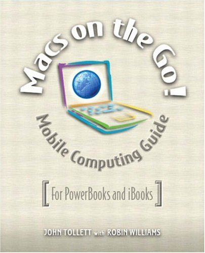 Book Cover: Macs on the Go!: Mobile Computing Guide
