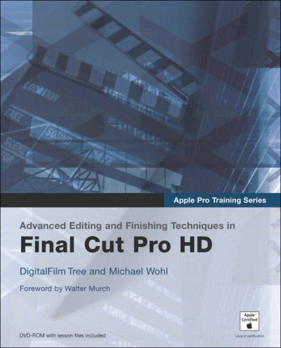 Book Cover: Apple Pro Training Series : Advanced Editing and Finishing Techniques in Final C