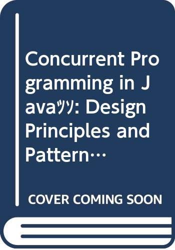 Concurrent Programming in Java(TM): Design Principles and Patterns (3rd Edition) (Java (Addison-Wesley))