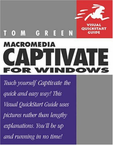 Peachpit Press Macromedia Captivate for Windows Visual QuickStart Guide Jan 2005 eBook