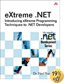 eXtreme .NET : Introducing eXtreme Programming Techniques to .NET Developers (Microsoft.Net Development)