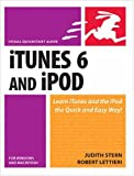 Itunes 6 And Ipod For Windows And Macintosh: Visual Quickstart Guide (Visual Quickstart Guides)