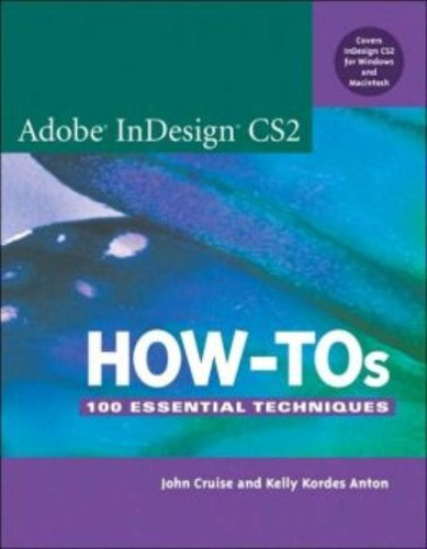 Book Cover: Adobe InDesign CS2 How-Tos: 100 Essential Techniques (Essentials)