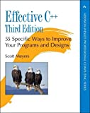 Effective C++ : 55 Specific Ways to Improve Your Programs and Designs (3rd Edition) - book cover picture