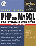 PHP and MySQL for Dynamic Web Sites : Visual QuickPro Guide (2nd Edition)