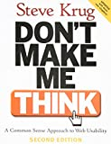 Don't Make Me Think: A Common Sense Approach to Web Usability book cover