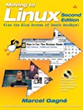 Moving to Linux, Second Edition