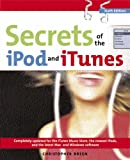 Secrets of the Ipod And Itunes (Secrets of the Ipod & Itunes)