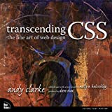 Transcending CSS. The Fine Art of Web Design von Andy Clarke, Molly E. Holzschlag