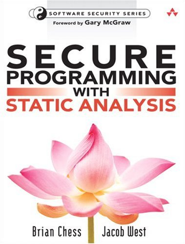 Secure Programming with Static Analysis - Brian Chess, Jacob West