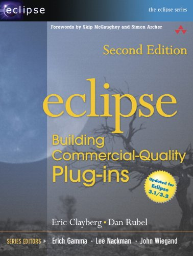 Book Cover: Eclipse: Building Commercial-Quality Plug-ins (2nd Edition) (The Eclipse Series)