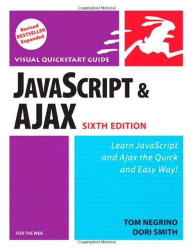Book Cover: JavaScript and Ajax for the Web, Sixth Edition (Visual QuickStart Guide)