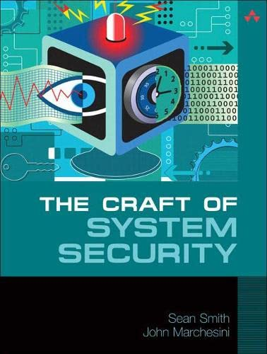 The Craft of System Security - Sean Smith, John Marchesini