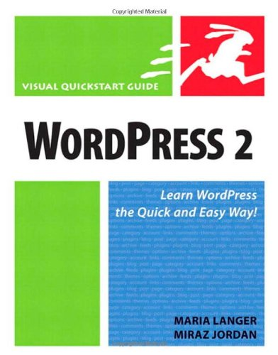 Wordpress 2 (Visual QuickStart Guides S.)