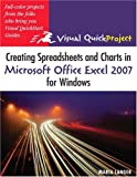 Creating Spreadsheets and Charts in Microsoft Excel 2007: Visual QuickProject Guide
