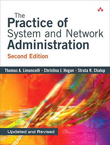 243. The Practice of System and Network Administration, Second Edition