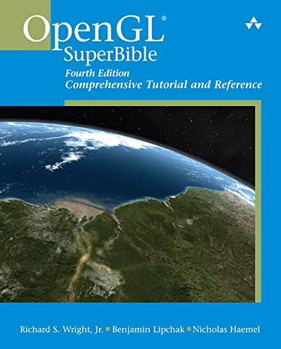 OpenGL SuperBible: Comprehensive Tutorial and Reference (4th Edition)