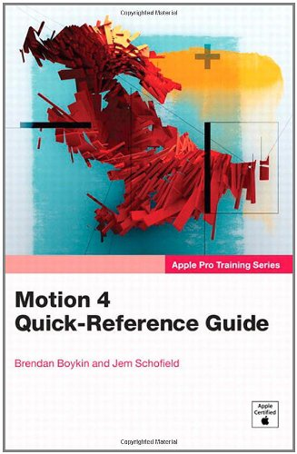 PDF Apple Pro Training Series Motion 4 Quick Reference Guide