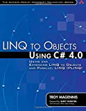 LINQ to objects using C? 4.0: using and extending LINQ to objects and parallel LINQ (PLINQ)
